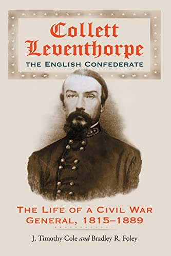 9780786426492: Collett Leventhorpe, the English Confederate: The Life of a Civil War General 1815-1889
