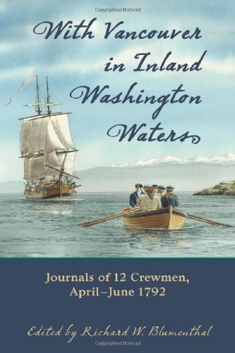 9780786426690: With Vancouver in Inland Washington Waters: Journals of 12 Crewmen, April-June 1792