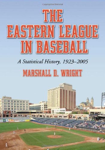 9780786427949: The Eastern League in Baseball: A Statistical History, 1923-2005. Two Volume Set