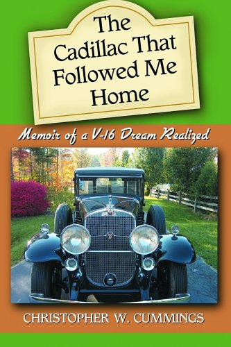 9780786428083: The Cadillac That Followed Me Home: Memoir of a V-16 Dream Realized