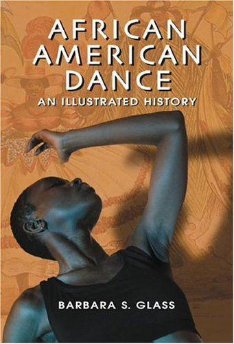 9780786428168: African American Dance: An Illustrated History