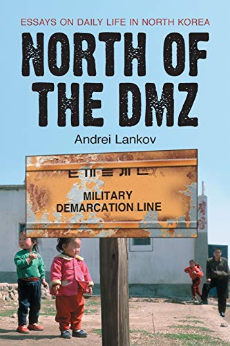 9780786428397: North of the DMZ: Essays on Daily Life in North Korea