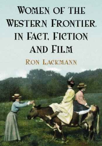 9780786428458: Women of the Western Frontier in Fact, Fiction And Film