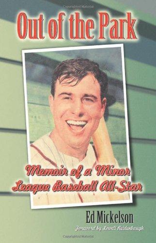 9780786428892: Out Of The Park: Memoir of a Minor League Baseball All-Star