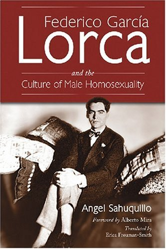 9780786428977: Federico Garcia Lorca and the Culture of Male Homosexuality