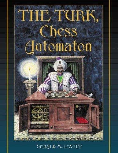 Turk, Chess Automation: Gerald M. Levitt