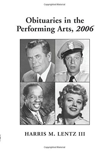 9780786429332: Obituaries in the Performing Arts, 2006: Film, Television, Radio, Theatre, Dance, Music, Cartoons and Pop Culture