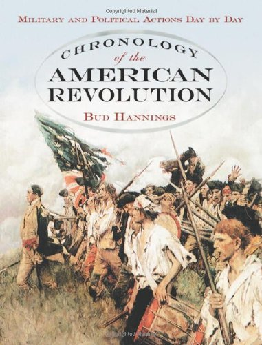 9780786429486: Chronology of the American Revolution: Military and Political Actions Day by Day