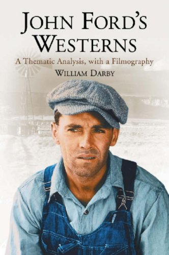9780786429547: John Fords Westerns: A Thematic Analysis, with a Filmography