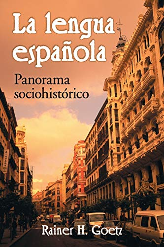 9780786429899: La lengua española: Panorama sociohistórico (Spanish Edition)