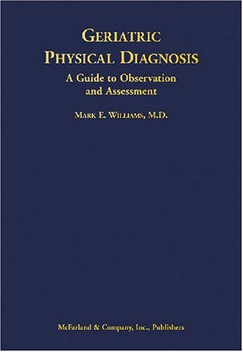 9780786430093: Geriatric Physical Diagnosis: A Guide to Observation and Assessment