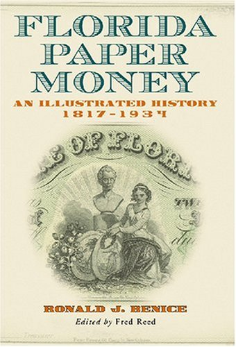 9780786430192: Florida Paper Money: An Illustrated History, 1817-1934