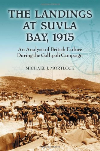 9780786430352: The Landings at Suvla Bay 1915: An Analysis of British Failure During the Gallipoli Campaign