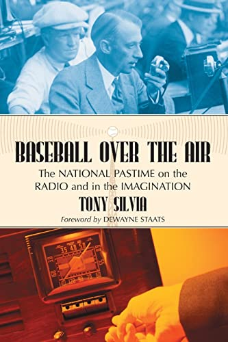 9780786430666: Baseball over the Air: The National Pastime on the Radio and in the Imagination