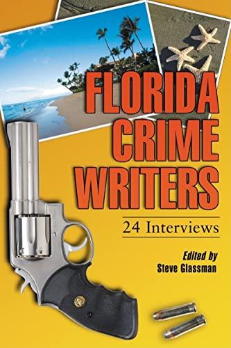 9780786430833: Florida Crime Writers: 24 Interviews