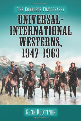 9780786430888: Universal-International Westerns, 1947-1963: The Complete Filmography