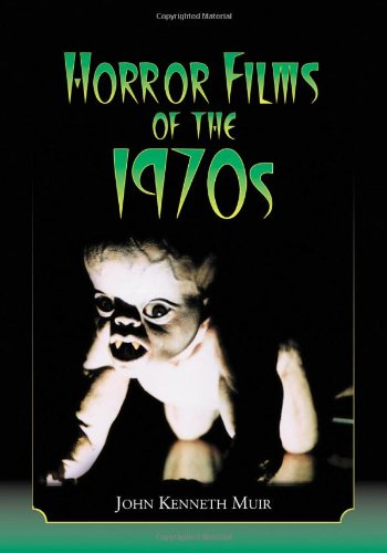 Horror Films of the 1970s (2 volume set)