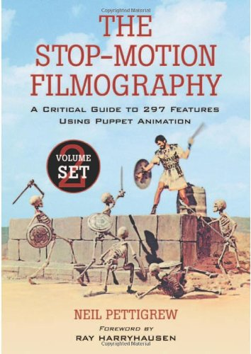 9780786431076: The Stop-motion Filmography: A Critical Guide to 297 Features Using Puppet Animation