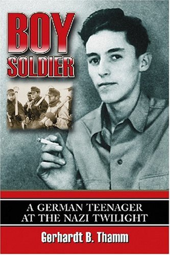 9780786431113: Boy Soldier: A German Teenager at the Nazi Twilight