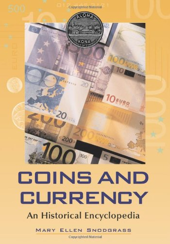 9780786431175: Coins and Currency: An Historical Encyclopedia