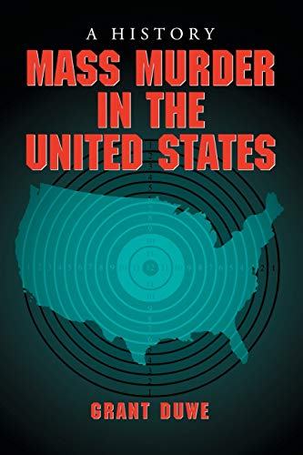 9780786431502: Mass Murder in the United States: A History