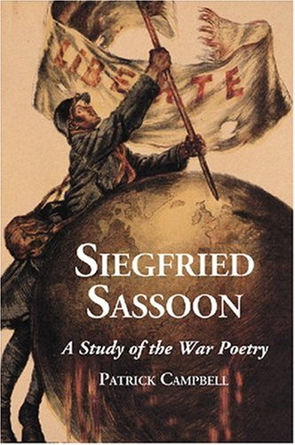 9780786432448: Siefried Sassoon: A Study of the War Poetry