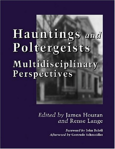 9780786432493: Hauntings and Poltergeists: Multidisciplinary Perspectives