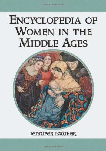 9780786432530: Encyclopedia of Women in the Middle Ages