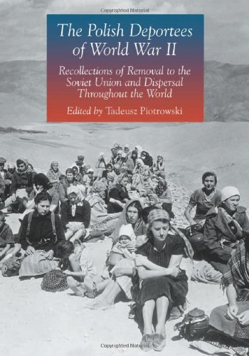 9780786432585: The Polish Deportees of World War II: Recollections of Removal to the Soviet Union and Dispersal Throughout the World