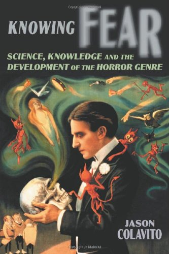 9780786432738: Knowing Fear: Science, Knowledge and the Development of the Horror Genre