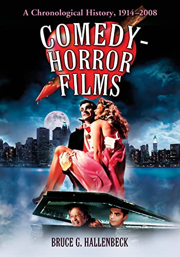 9780786433322: Comedy-Horror Films: A Chronological History, 1914-2008