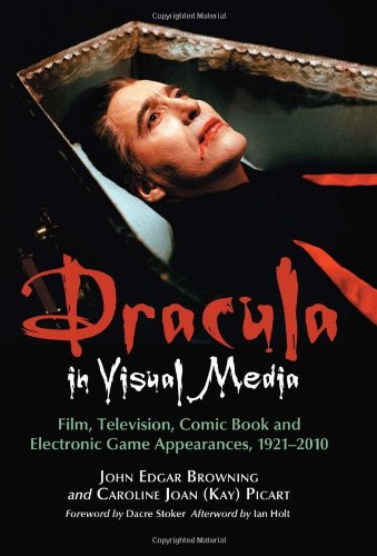9780786433650: Dracula in Visual Media: Film, Television, Comic Book and Electronic Game Appearances, 1921-2010