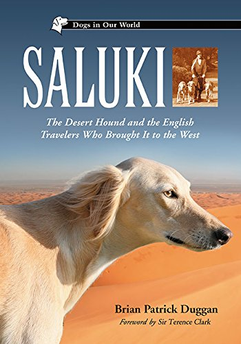 9780786434077: Saluki: The Desert Hound and the English Travelers Who Brought It to the West