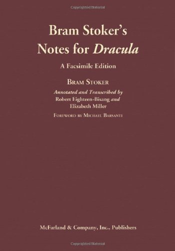 9780786434107: Bram Stoker's Notes for Dracula: A Facsimile Edition: An Annotated Transcription and Comprehensive Analysis