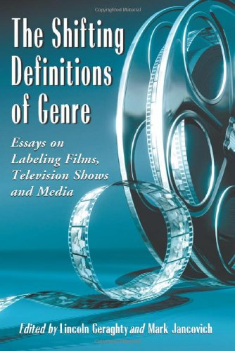 9780786434305: The Shifting Definitions of Genre: Essays on Labeling Films, Television Shows and Media