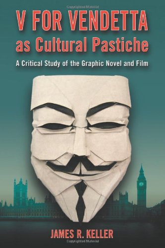9780786434671: V for Vendetta As Cultural Pastiche: A Critical Study of the Graphic Novel and Film