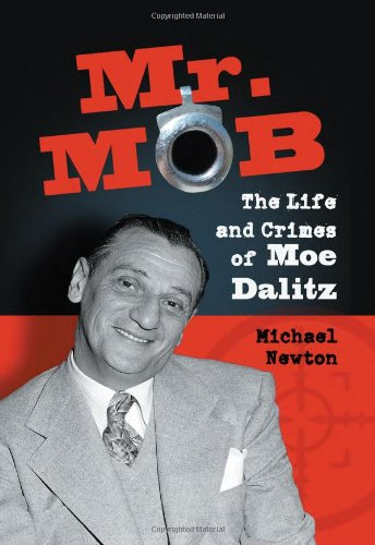 9780786435166: Mr. Mob: The Life and Crimes of Moe Dalitz