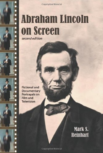 9780786435364: Abraham Lincoln on Screen: Fictional and Documentary Portrayals on Film and Television, 2d ed.