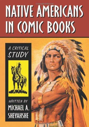 9780786435654: Native Americans In Comic Books: A Critical Study