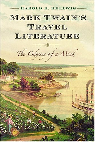 9780786436514: Mark Twain's Travel Literature: The Odyssey of a Mind