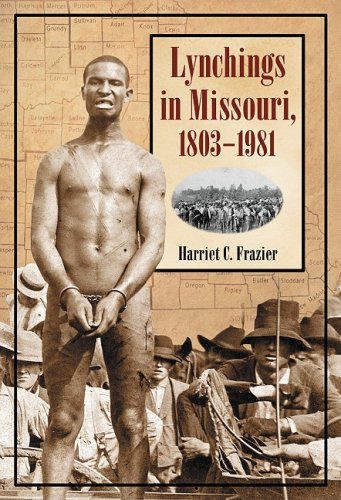 9780786436682: Lynchings in Missouri, 1803-1981