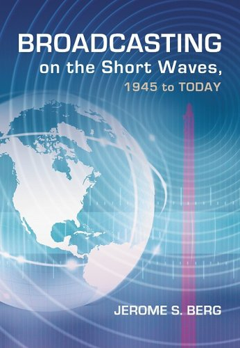 9780786436743: Broadcasting On The Short Waves, 1945 To Today