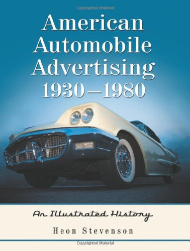 9780786436859: American Automobile Advertising, 1930-1980: An Illustrated History