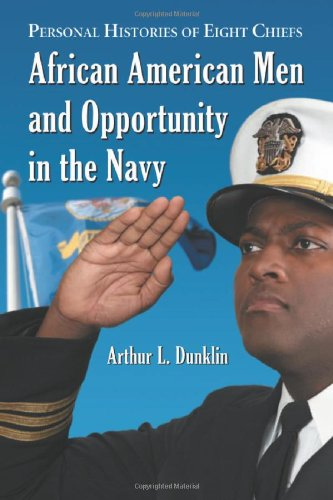9780786436996: African American Men And Opportunity In The Navy: Personal Histories of Eight Chiefs