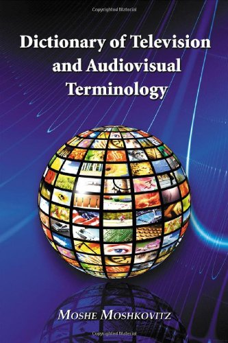9780786437542: Dictionary of Television and Audiovisual