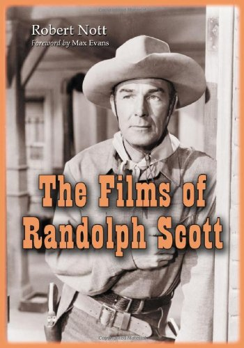 9780786437597: The Films of Randolph Scott