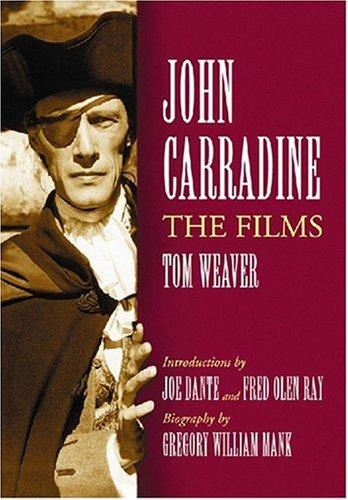9780786437788: John Carradine: The Films