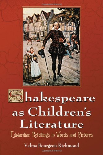 9780786437818: Shakespeare as Children's Literature: Edwardian Retellings in Words and Pictures