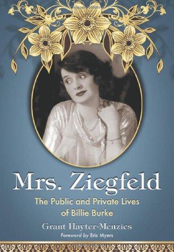 9780786438006: Mrs. Ziegfeld: The Public and Private Lives of Billie Burke