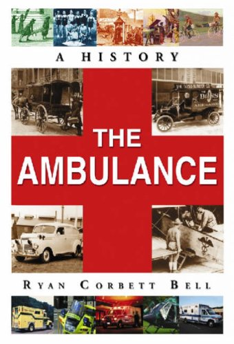 9780786438112: The Ambulance: A History